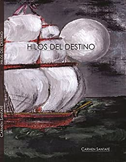 Amazon.com: Hilos del destino (Spanish Edition) eBook: Carmen Alicia