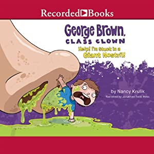 Help! I'm Stuck in a Giant Nostril! Audiobook