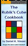 The Rubik's Cube Cookbook