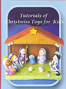 Tutorials of Christmas toys and dolls