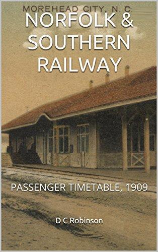 NORFOLK & SOUTHERN RAILWAY: PASSENGER TIMETABLE, 1909