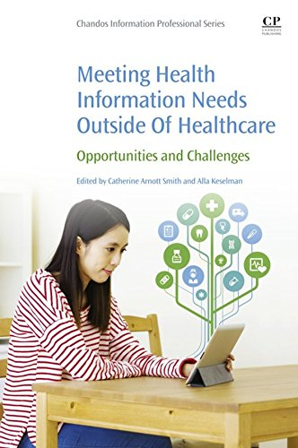 Meeting Health Information Needs Outside Of Healthcare: Opportunities and Challenges Pdf