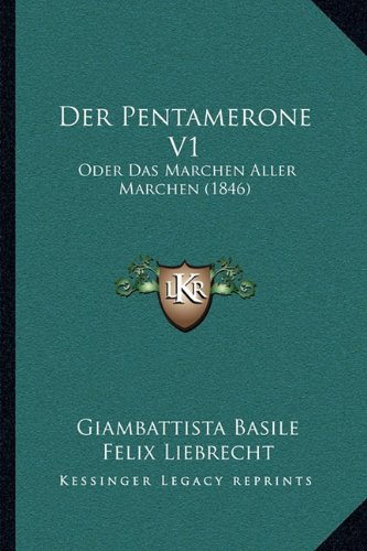Download Der Pentamerone V1: Oder Das Marchen Aller Marchen (1846) (German Edition) pdf epub