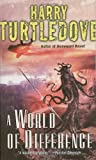 By Harry Turtledove A World of Difference (Reissue) [Mass Market Paperback]