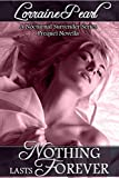 Nothing Lasts Forever (The Nocturnal Surrender Series)