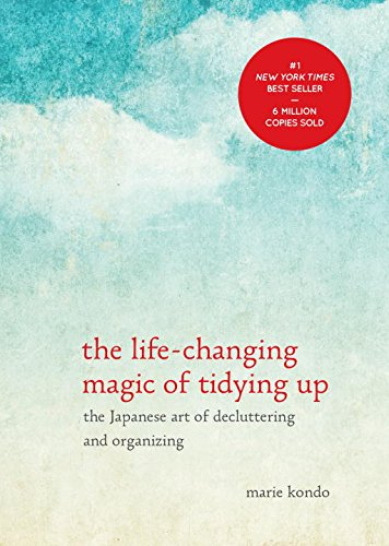 The Life-Changing Magic of Tidying Up: The Japanese Art of Decluttering and Organizing [Marie Kondō] (Tapa Dura)