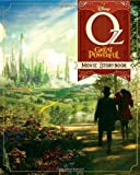 Oz The Great and Powerful: The Movie Storybook by Peterson, Scott (2013) Paperback