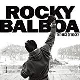 ROCKY BALBOA: THE BEST OF ROCKY by O.S.T. (2007-04-04?