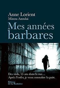 Mes années barbares par Lorient