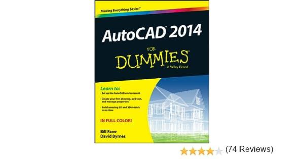 AutoCAD 2014 For Dummies (English Edition) eBook: Fane, Bill, Byrnes, David: Amazon.es: Tienda Kindle