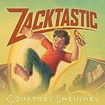Zacktastic | Courtney Sheinmel