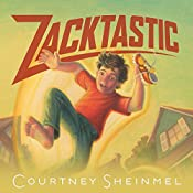 Zacktastic  | Courtney Sheinmel