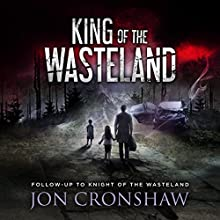 King of the Wasteland Audiobook by Jon Cronshaw Narrated by Ian Coleman