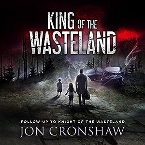King of the Wasteland Hörbuch von Jon Cronshaw Gesprochen von: Ian Coleman