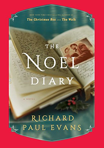 Paul Collection - The Noel Diary: A Novel (The Noel Collection)