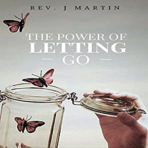 Power of Letting Go Audiobook