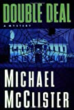 Double Deal, Michael McClister and Michael Mcclister, 031226562X