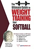 The Ultimate Guide to Weight Training for Softball: Maximize Your Athletic Potential on the Diamond!