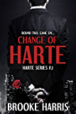 Change of Harte: Book #2 of the USA Today Bestselling Harte Series