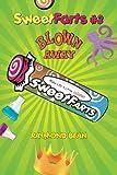 Sweet Farts #3: Blown Away