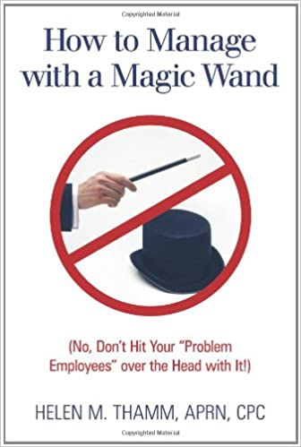 Book How to Manage with a Magic Wand: No, Don't Hit Your