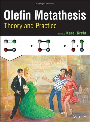 Olefin Metathesis: Theory and Practice by Wiley