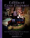 Enhanced Eerie Elegance: More Halloween Party Ideas & Recipes with a Touch of Spooky Style
