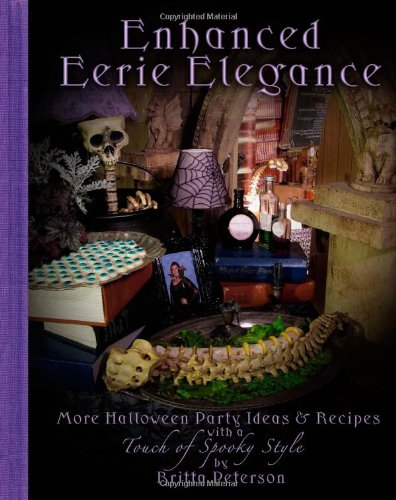 Enhanced Eerie Elegance More Halloween Party Ideas & Recipes with a Touch of Spooky Style