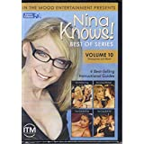 Nina Knows! Best Of Series Vol. 10 - Two Girls & A Guy, Two Guys & A Girl, Bi-Curious & The Perfect Orgy