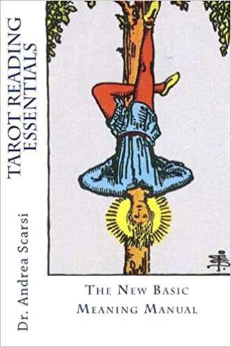 Tarot Reading Essentials: The New Basic Meaning Manual