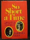 So Short a Time, Barbara Gelb, 0393074781