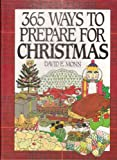 365 Ways to Prepare for Christmas, David E. Monn, 0060170484