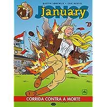 January Jones : Corrida contra a morte: 1