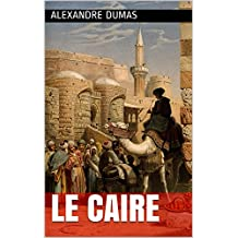 Le Caire (French Edition)