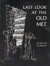 Last Look at the Old Met by Judith Clancy (1969-09-15)