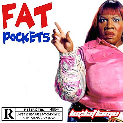 Fat Pockets (Fat Pockets [Explicit])