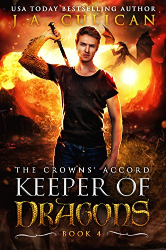 Keeper of Dragons: The Crowns' Accord (The Keeper The Dragons Of)