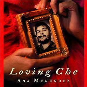 Loving Che Audiobook