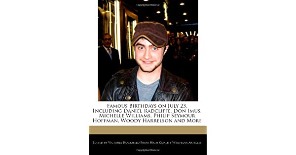 Amazon com: Famous Birthdays on July 23, Including Daniel Radcliffe