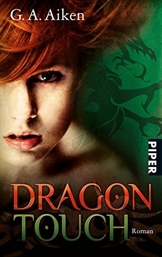 Dragon Touch: Roman (Dragon-Reihe, Band 3)