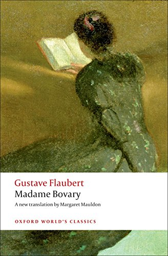 Madame Bovary: Provincial Manners (Oxford World