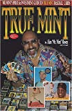 img - for True Mint: Mr Mint's Price & Investment Guide to True Mint Baseball Cards book / textbook / text book