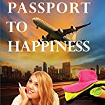 Passport to Happiness | Debbie White