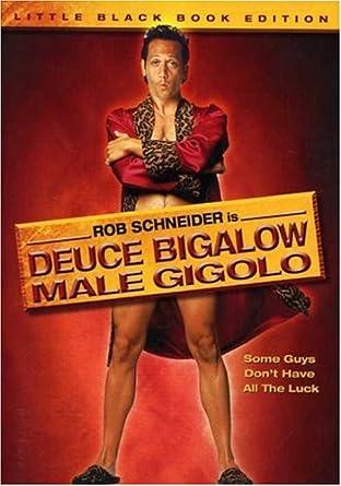 gigolo european Deuce movie bigalow