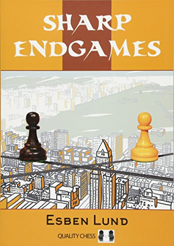 Sharp Endgames - Esben Lund