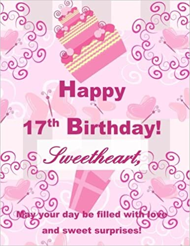Happy 17th Birthday Sweetheart Greeting Card Notebook17th