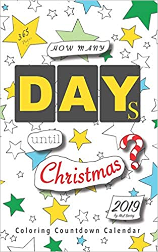 How Many Days Left For Christmas 2019.How Many Days Until Christmas Coloring Countdown Calendar