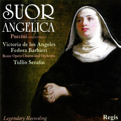 (Puccini: Suor Angelica (Complete) & Arias from)