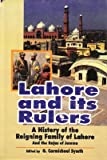 Lahore and Its Rulers, G. Carmichael Major Smyth, G. Carmichael Symth, 8187226021