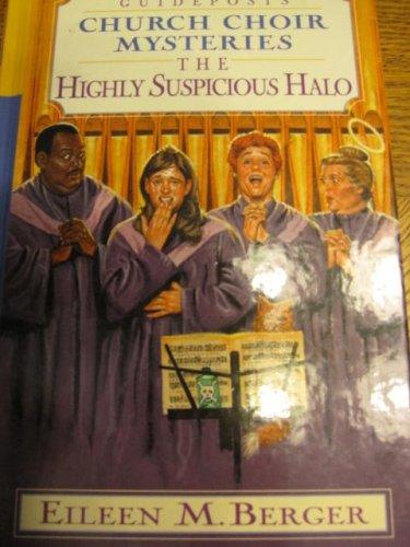 The Highly Suspicious Halo (Church Choir Mysteries #5)